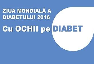 """""""Cu ochii pe Diabet"""" – Tema campaniei Zilei Mondiale de lupta impotriva Diabetului din 2016"""
