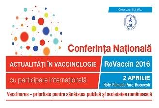 Proiectul noii legi a vaccinarii, in prim-planul Conferintei Nationale Actualitati in Vaccinologie – RoVaccin 2016