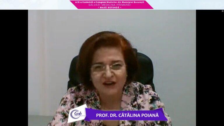 Prof. Dr. Cătălina Poiană: Fiecare zi adaugă o nouă problemă medicinei primare