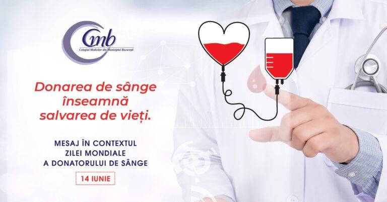 Mesajul Colegiului Medicilor din Municipiul București, cu ocazia Zilei Mondiale a Donatorului de Sânge